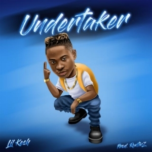 Lil Kesh - Undertaker (Prod By Runtinz)